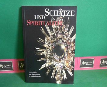Schätze und Spiritualität - Koordinaten zur Klosterkultur in Niederösterreich. (= Katalog zur gleichnamigen Ausstellung).