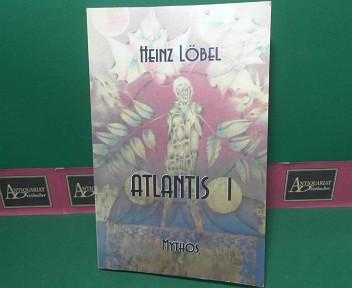 Löbel, Heinz: Atlantis I 1.Auflage,