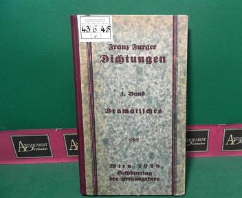 Dichtungen. - 1 Band: Chairusage die griechische Sklavin. Schauspiel in 5 Aufzügen. - Dramatische Bruchstücke. 1.Auflage,