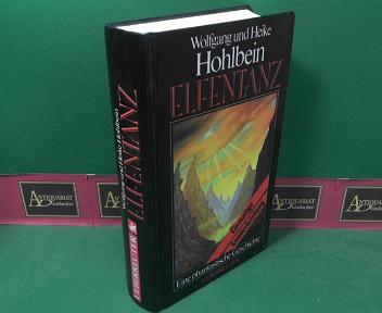 Hohlbein, Wolfgang und Heike Hohlbein: Elfentanz. - Eine phantastische Geschichte. 1.Auflage,