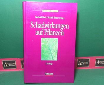 Schadwirkungen auf Pflanzen - Lehrbuch der Pflanzentoxikologie. 3. Aufl.