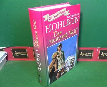 Hohlbein, Wolfgang: Der steinerne Wolf. (= Die Enwor-Saga).