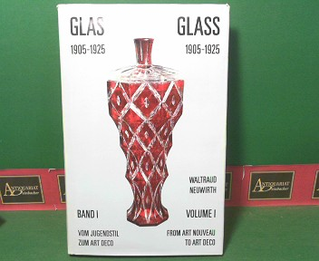 Glas 1905-1925. Vom Jugendstil zum Art Deco - Glass 1905-1925. From Art Nouveau To Art Deco - Band I: Glas mit Schliff. Volume I. 1. Aufl.