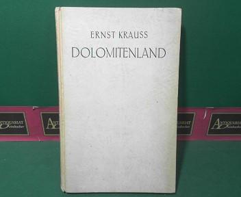 Dolomitenland. 1.Auflage,