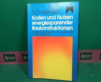 Christensen, Sören: Kosten und Nutzen energiesparender Baukonstruktionen. 1.Auflage,