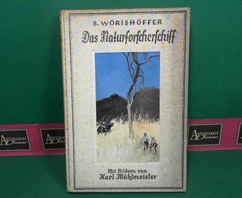 Das Naturforscherschiff - Eine Erzählung für die Jugend. Neu herausgegeben und zeitgemäß gekürzt von A.Flügel. 2.Auflage