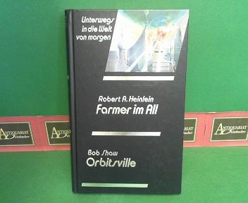 Farmer im All - Orbitsville. (= Unterwegs in die Welt von morgen, 115). 1.Auflage,