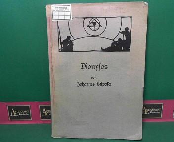 Dionysos. (= Aggelos. Archiv für neutestamentliche Zeitgeschichte und Kulturkunde. Beihefte 3). 1.Auflage,