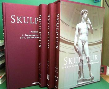 Skulptur - Von der Antike bis zur Gegenwart. - Vier Bände im Schuber. 1.Auflage,