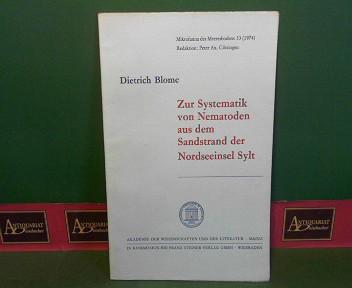 Zur Systematik von Nematoden aus dem Sandstrand der Nordseeinsel Sylt. (= Mikrofauna des Meeresbodens, 33, 1974). 1.Auflage,