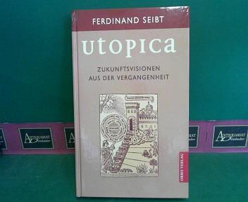 Utopica - Zukunftsvisionen aus der Vergangenheit.