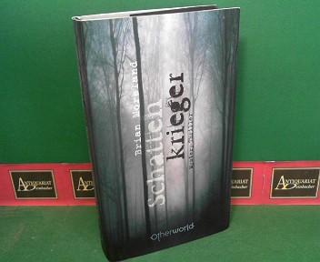 Schattenkrieger - Mystery-Thriller. 1.Auflage,