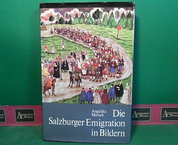 Die Salzburger Emigration in Bildern. (= Schriften des Nordostdeutschen Kulturwerks). 2.Auflage,
