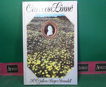 Carl von Linne. 1.Auflage,