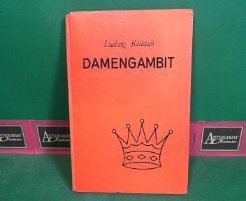 Rellstab, Ludwig: Damengambit - Lehrbuch für Anfänger und Fortgeschrittene. 1.Auflage,
