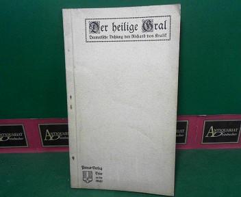 Kralik, Richard von: Der heilige Gral - Dramatische Dichtung. 1.Auflage,