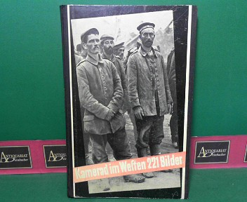 Kamerad im Westen - Ein Bericht in 221 Bildern. 12.-35.tausend