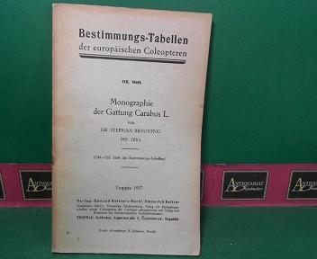 Breuning, Stephan: Monographie der Gattung Carabus L.. VII.Teil. (= Bestimmungs-Tabellen der europäischen Coleopteren, Heft 110). 1.Auflage,