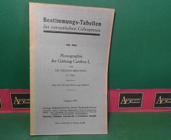 Breuning, Stephan: Monographie der Gattung Carabus L.. V.Teil. (= Bestimmungs-Tabellen der europäischen Coleopteren, Heft 108). 1.Auflage,