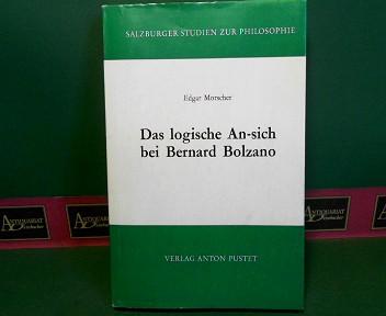 Das logische An-sich bei Bernard Bolzano. (= Salzburger Studien zur Philosophie, Band 11). 1.Auflage,