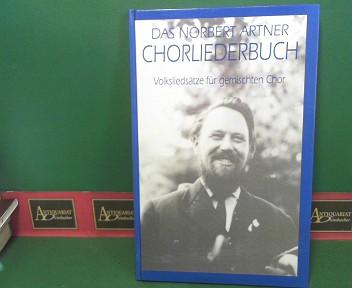 Chorliederbuch - Volksliedsätze für gemischten Chor. 2.Auflage,