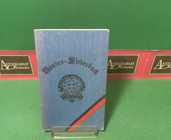 Bundes-Liederbuch. Herausgegeben von der Ortsgruppe Wien-Währing des Bundes der Deutschen in Nieder-Österreich. 2.Auflage,