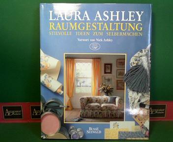 Raumgestaltung - Stilvolle Ideen zum Selbermachen. 1.Auflage,