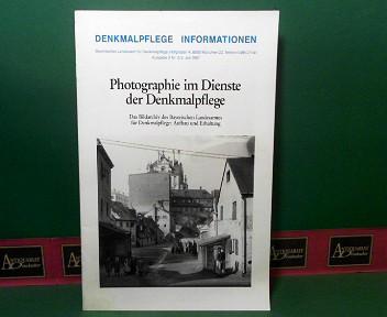 Photographie im Dienste der Denkmalpflege - Das Bayerischen Landesamtes für Denkmalpflege: Aufbau und Erhaltung.  (= Denkmalpflege - Information). 1.Auflage,