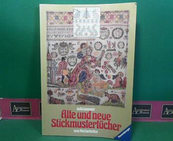 Alte und neue Stickmustertücher zum Nacharbeiten. 1.Auflage,