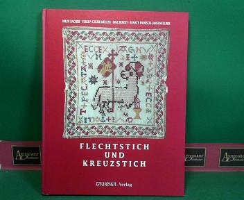 Flechtstich und Kreuzstich - Muster nach alten Vorlagen aus der Textilsammlung des Salzburger Museums Carolino Augusteum. 1.Auflage,