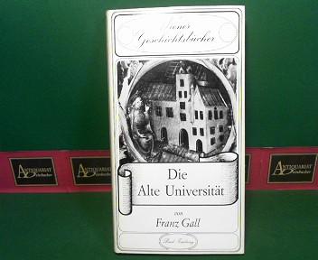 Die Alte Universität. (= Wiener Geschichtsbücher, Band 1). 1. Aufl.