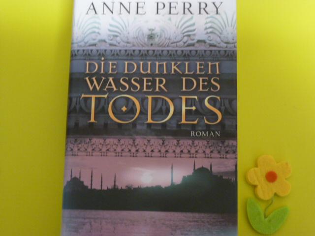 Die dunklen Wasser des Todes - Anne, Perry