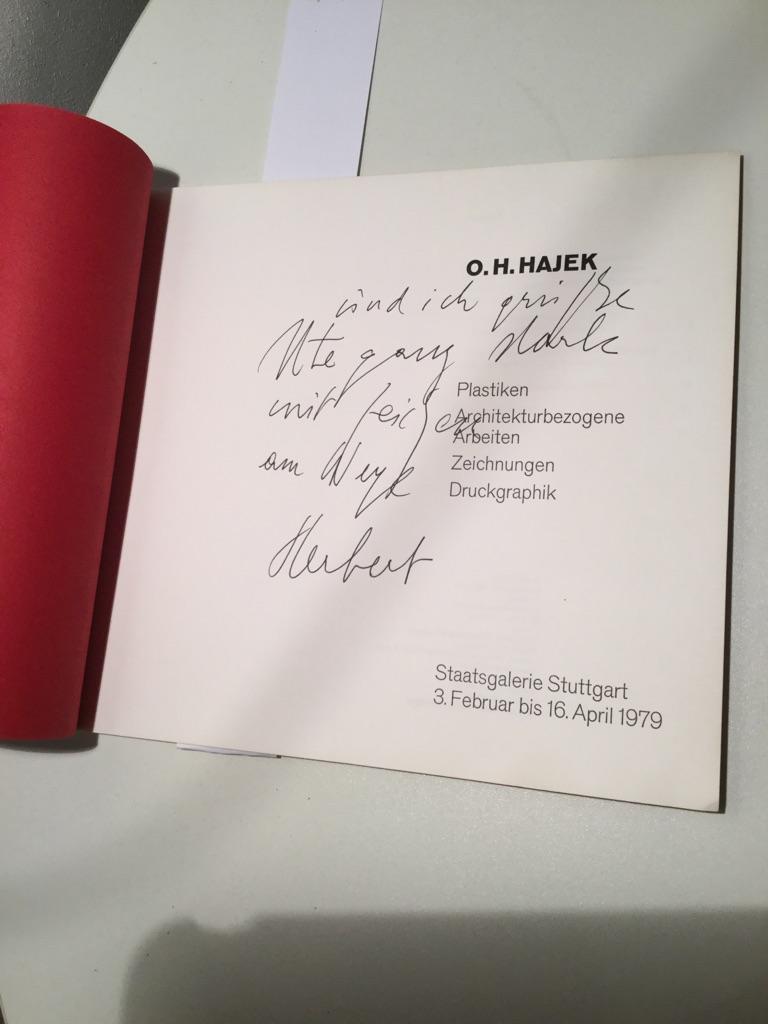O. H. Hajek. Plastiken - Architekturbezogene Arbeiten - Zeichnungen - Druckgraphik. Staatsgalerie Stuttgart 3. Februar bis 16. April 1979