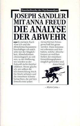 Die Analyse der Abwehr: (Standardwerke der Psychoanalyse) - Sandler, Joseph