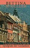 Transsylvanien - Spielplatz der Gedanken  1., Auflage - Schuller, Bettina