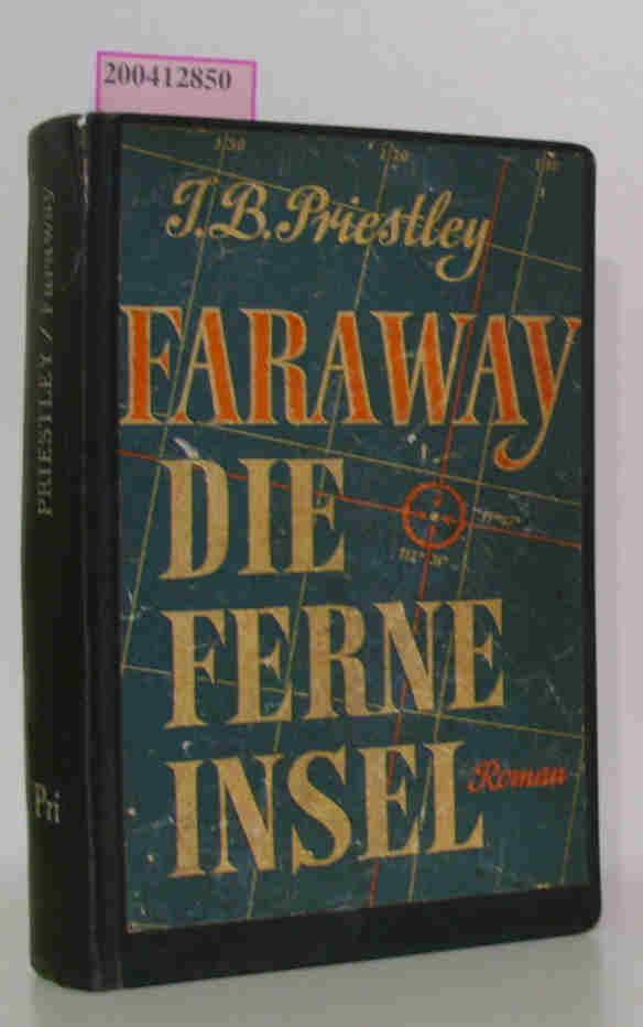 Faraway, die ferne Insel Berechtigte Übertragung aus dem Englischen von Klaus Lambrecht