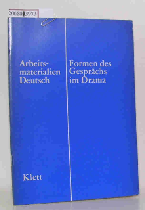 Formen des Gesprächs im Drama ein Kurs im Deutschunterricht auf d. Oberstufe