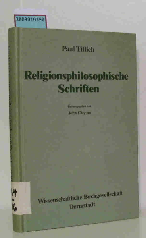 Writings in the philosophy of religion / Religionsphilosophische Schriften. Hrsg.v.J.Clayton. Vol. 4.,  Writings in the philosophy of religion