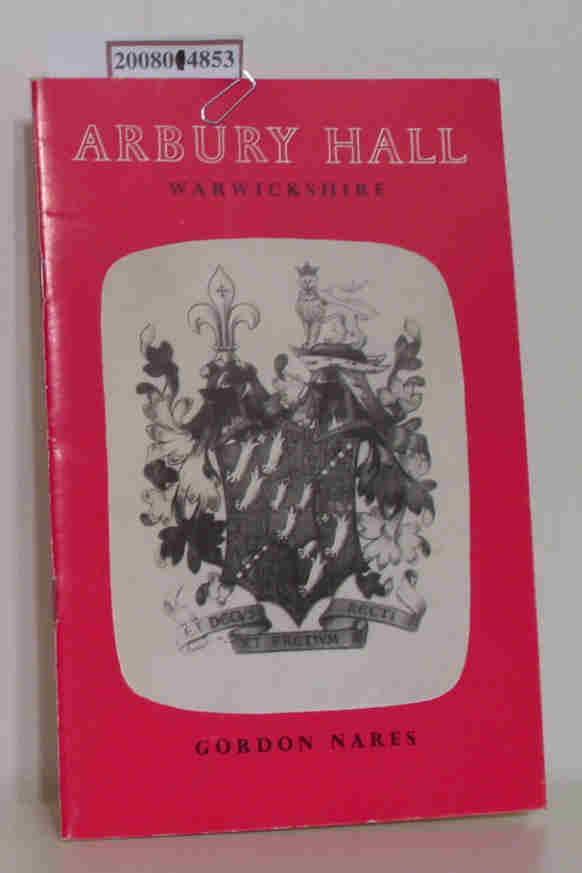Arbury Hall, Warwickshire