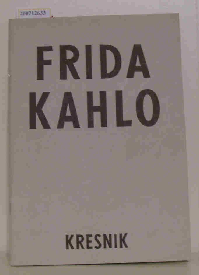Frida Kahlo - Kresnik Programmheft Volksbühne
