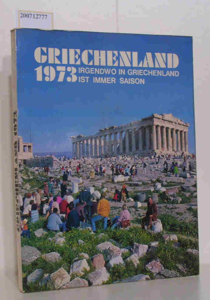Griechenland 1973 - irgendwo in Griechenland ist immer Saison