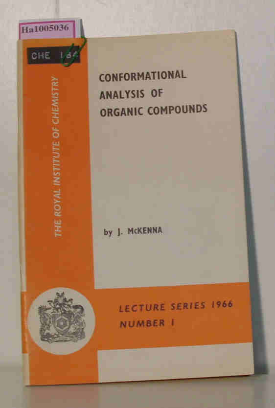 Conformational Analysis of Organic Compounds. ( Lecture Series, 1) .