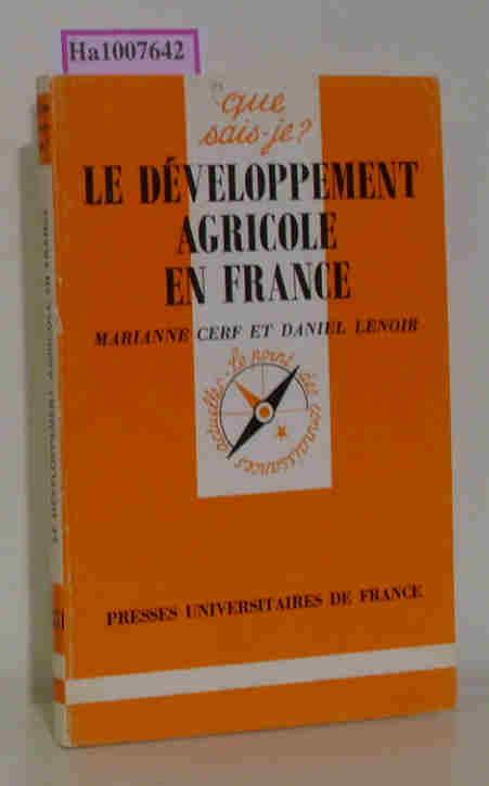 Cerf,  M. / Lenoir, D.: Le developpement agricole en France. Que sais- je?