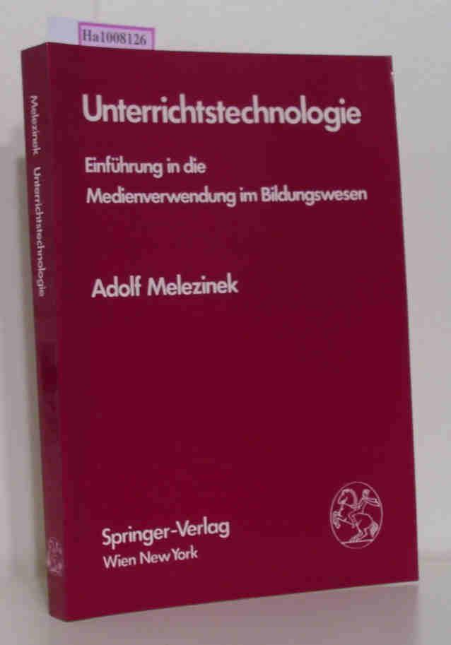 Unterrichtstechnologie - Einführung in die Medienverwendung im Bildungswesen.