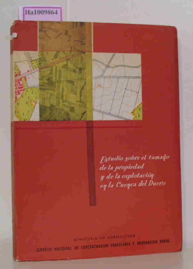 Garcia de Oteyza,  Luis: Estudio sobre el tamano de la propiedad y de la explotacion en la Cuenca del Duero.