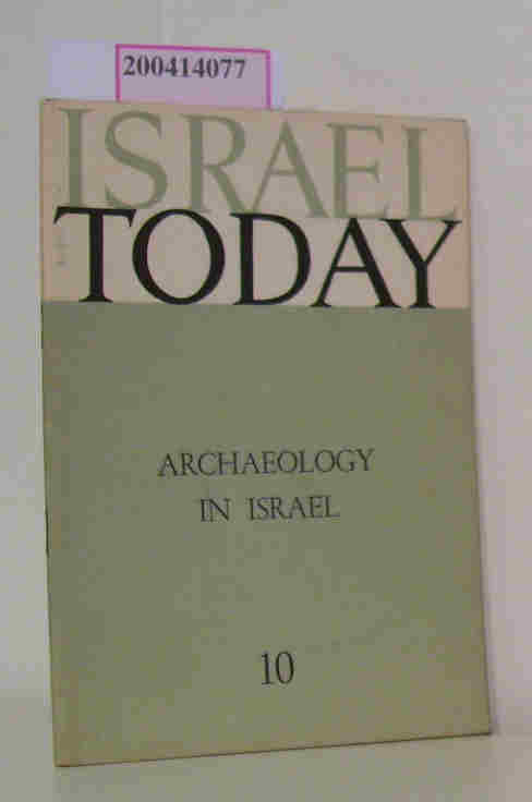Israel Today Archaeology in Israel
