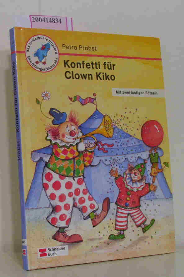 Konfetti für Clown Kiko Mit zwei lustigen Rätseln