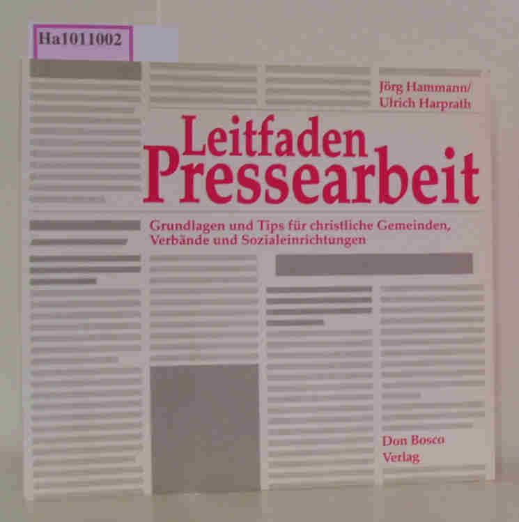 Hammann,  Jörg / Harprath, Ulrich: Leitfaden Pressearbeit.