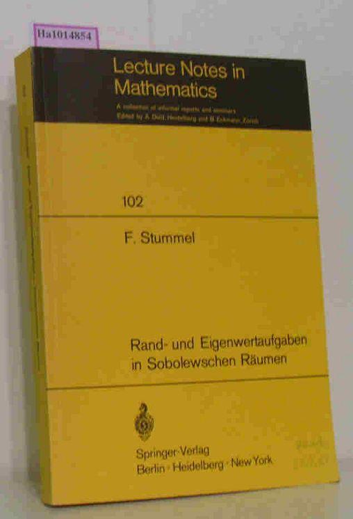 Rand- und Eigenwertaufgaben in Sobolewschen Räumen. (=Lecture Notes in Mathematics, Bd.102).