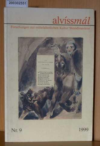 alvissmal 9 / 1999 - Forschungen zur mittelalterlichen Kultur Skandinaviens